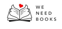 WE NEED BOOKS