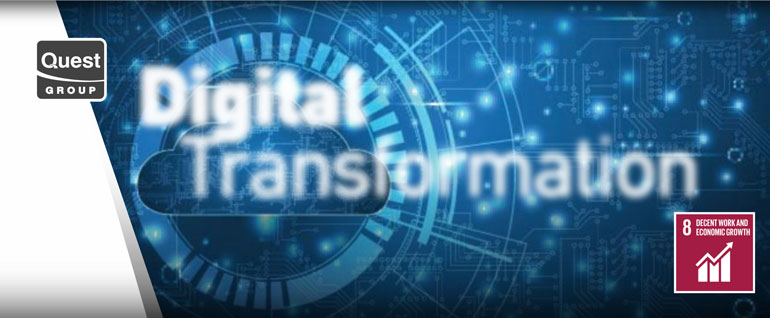 The commitment to optimal customer service through the development of innovative services as a result of the Digital Transformation of the Quest Group